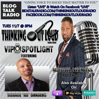 "VIP Spotlight featuring Comedian Horace ""HB"" Sanders #TOLRadioShow"