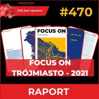#470 Focus On Trójmiasto – edycja 2021