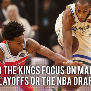 CK Podcast 427: What should the Kings focus on Post All-Star Break?