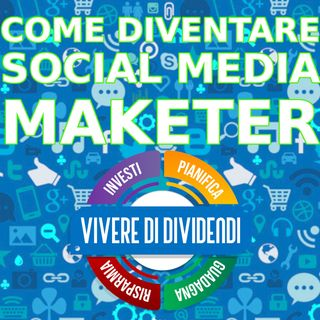 COME DIVENTARE SOCIAL MEDIA MAKETER lavoro online social media manager