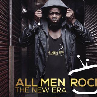 ALL MEN ROCK: Men Spaeking Up & Out