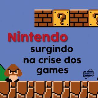 Ep015 - Nintendo surgindo na crise dos games - Eder Parker Show
