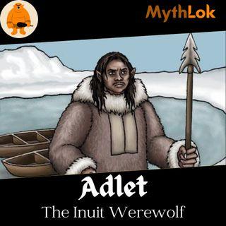 Adlet : The Inuit Werewolf