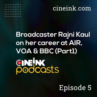 Broadcaster Rajni Kaul on her career at AIR, VOA & BBC (Part1)
