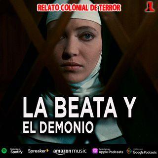 La Beata y el demonio | Relato colonial de terror