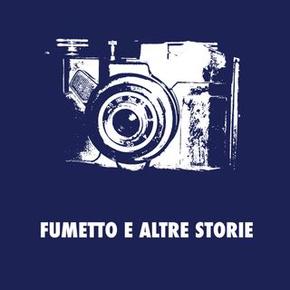 Fumetto e altre storie