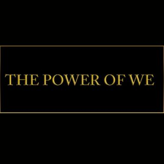 The Power Of WE!