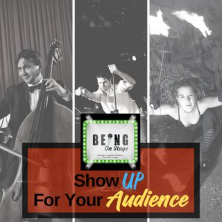 Show Up For Your Audience