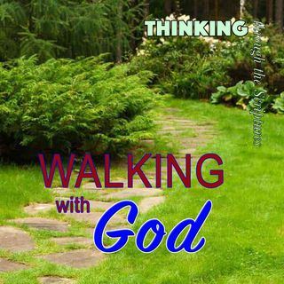 Walking with God (TTTS#22)