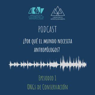 Ep. 1 ONGs de conservación