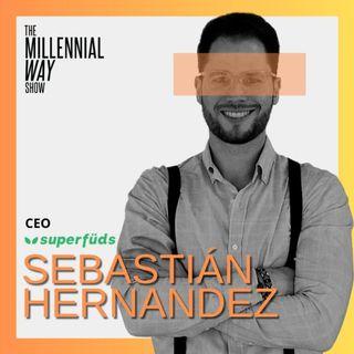Sebastián Hernández | CoFounder & CEO de Superfüds