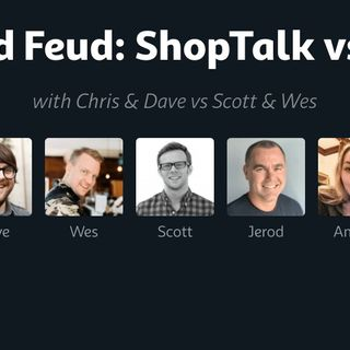 481: Frontend Feud: ShopTalk vs Syntax