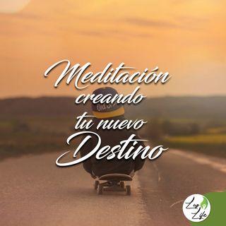 Meditación creando tu nuevo destino