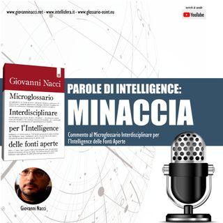 Parole di Intelligence: MINACCIA