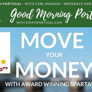 Move your Money - Globally, safely, competitively | Good Morning Portugal! | Consumer Tuesday