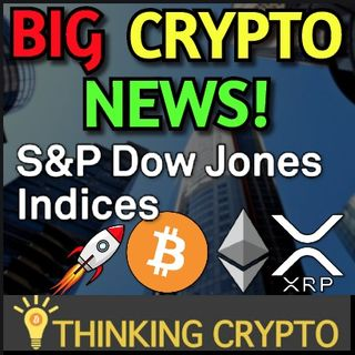 S&P Dow Jones To Launch CRYPTO Indexes in 2021 For BITCOIN, ETHEREUM, & XRP!