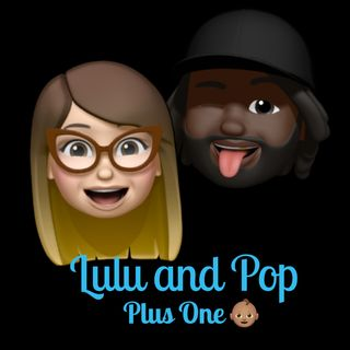 Lulu and Pop: An Interracial Love Jawn