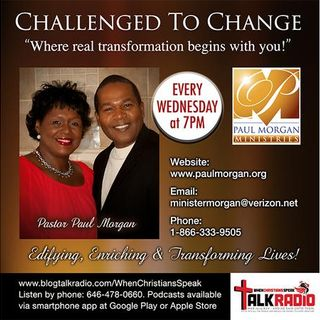 """FNJ Presents: """"FRIENDS"""" PART 3 - Challenged To Change with Pastor Paul Morgan"""