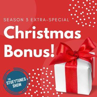 The Stueytunes Show 2020 Christmas Bonus!