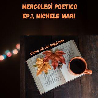 Mercoledì poetico - Ep.1, Michele Mari