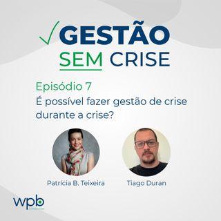 Gestão de Crise durante uma crise?