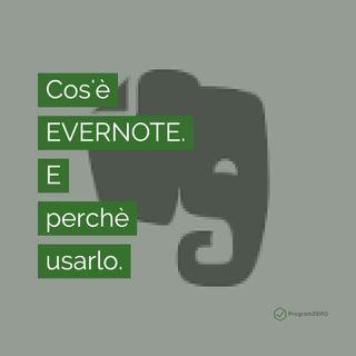05 - Cosa è Evernote e perché usarlo.