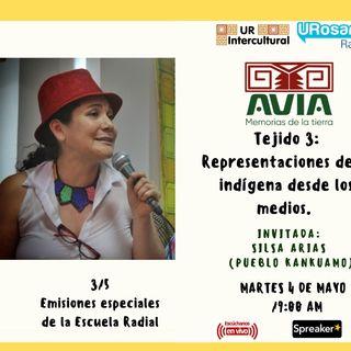Tejido 3: Representaciones de lo indígena en los medios