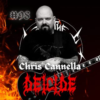#98 - Chris Cannella (Deicide)