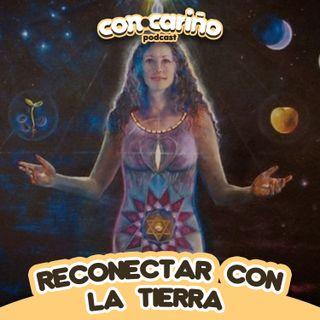 RECONECTAR CON LA TIERRA