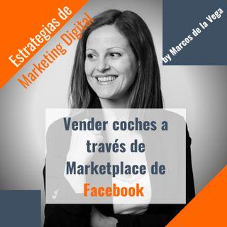 Vender coches en Marketplace de Facebook por Toñi Rodriguez de Vatoel