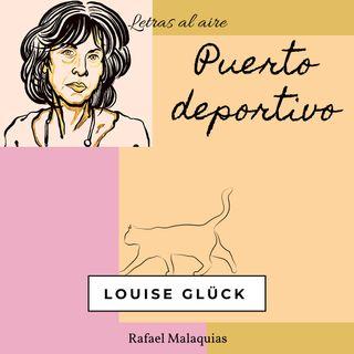 Puerto deportivo | Louise Glück