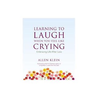 Allen Klein on grief, laughing and crying stages after a life change.