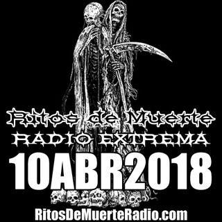Ritos De Muerte Radio Show 10ABR2018