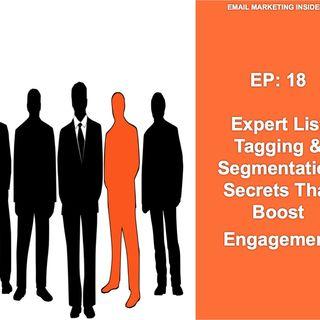 EP 18: Email List Tagging & Segmentation Secrets That Boost Engagement