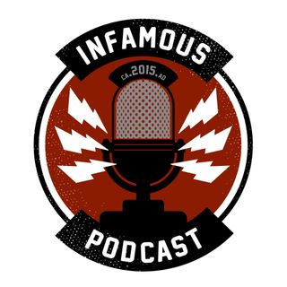 Infamous Podcast