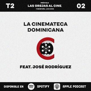 La Cinemateca Dominicana  | feat. José Rodríguez
