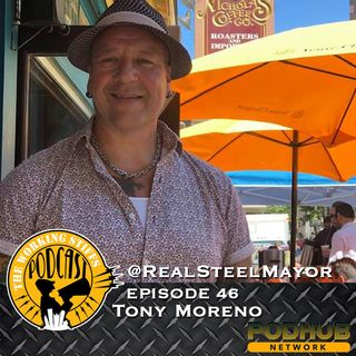 Episode 46: Tony Moreno