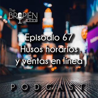 067 - Bropien - Husos horarios y ventas en línea