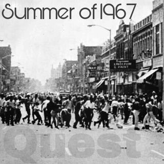 The Quest 35.  The Summer Of 1967 Pt. 1