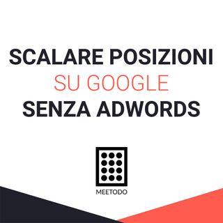 Come superare la concorrenza su Google senza spendere in Adwords