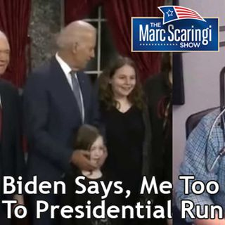 "2019-04-27 TMSS Joe Biden Says, ""Me Too!"", to Presidential Run"