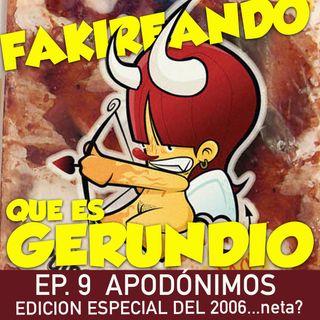 Ep 9 Apodónimos ...Edición Especial 2006