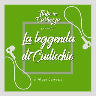La Leggenda di Cudicchio - Angelini