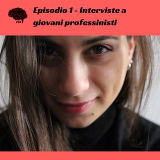 Interviste ai giovani professionisti - Domande ad una dottoranda