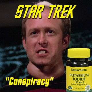 "Season 2, Episode 15: ""Conspiracy"" (TNG) with Marc Giller"