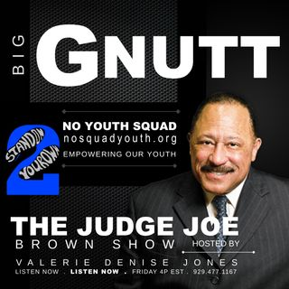NO SQUAD YOUTH EMPOWERS OUR YOUTH Via The Judge Joe Brown Show