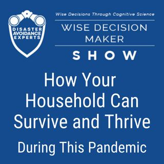 #27: How Your Household Can Survive and Thrive During This Pandemic