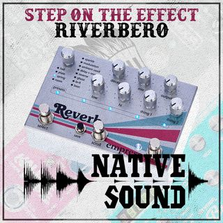 Step on the Effect: Riverbero