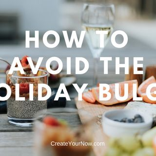 1432 How to Avoid the Holiday Bulge