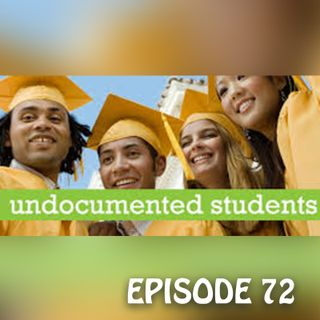 YCBK 72: Advice for Undocumented Students